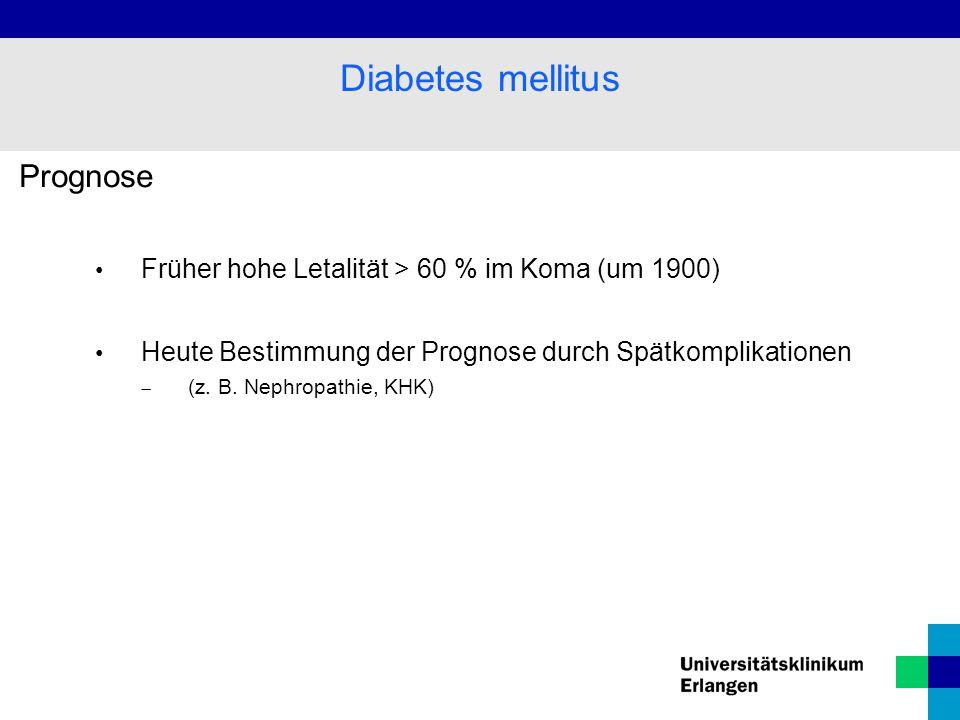 Prognose Früher hohe Letalität > 60 % im Koma (um 1900) Heute Bestimmung der Prognose durch Spätkomplikationen  (z.