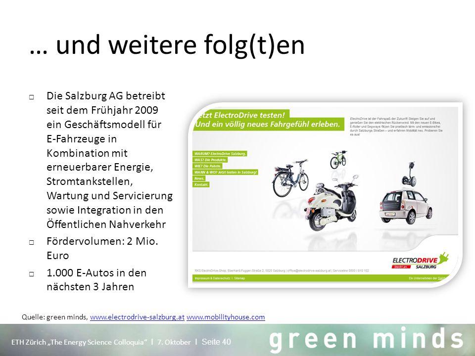 """… und weitere folg(t)en ETH Zürich """"The Energy Science Colloquia"""" I 7. Oktober I Seite 40 □ Die Salzburg AG betreibt seit dem Frühjahr 2009 ein Geschä"""