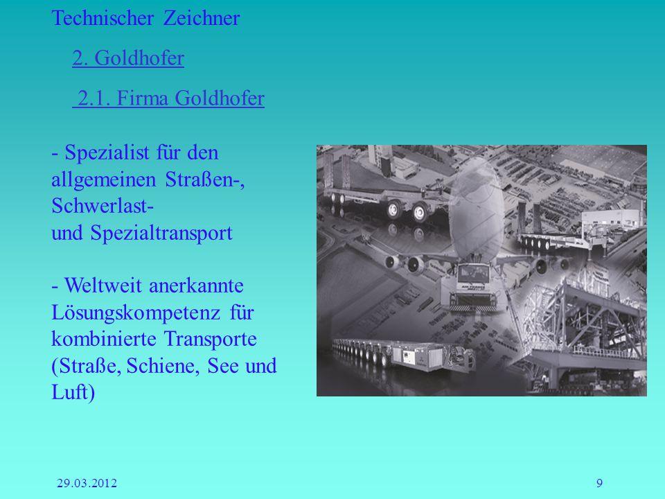 Technischer Zeichner 29.03.20129 - Spezialist für den allgemeinen Straßen-, Schwerlast- und Spezialtransport - Weltweit anerkannte Lösungskompetenz fü