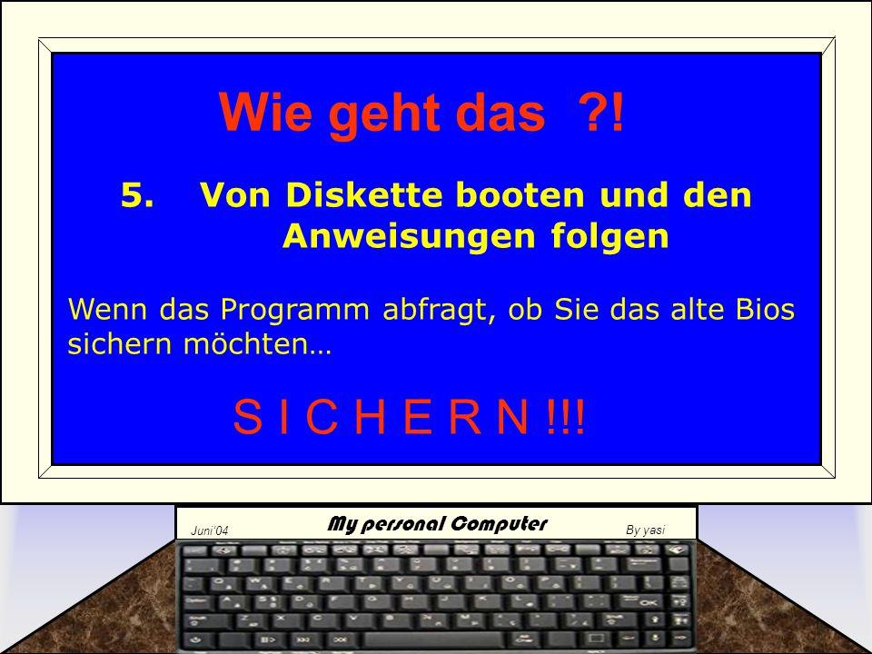 """My personal Computer Juni'04 By yasi Einige Mainboards haben zum Schutz aber auch einen """"jumper auf der Platine sitzen.Dieser muss gefunden werden und entsprechend auf """"Disabled gesetzt werden."""