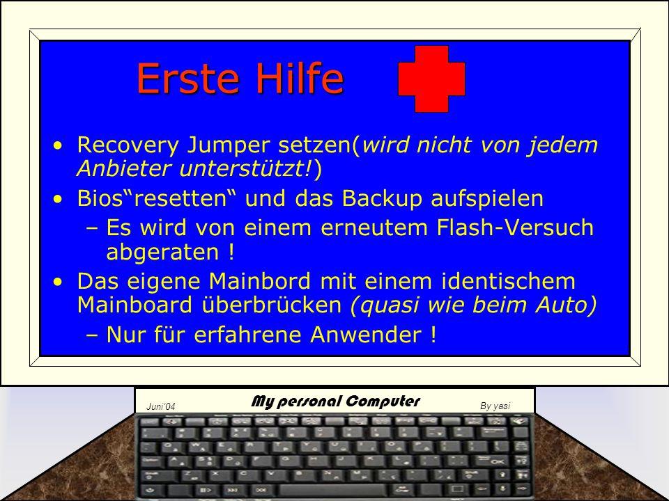 My personal Computer Juni'04 By yasi Was tun, wenn es schiefgegangen ist ?