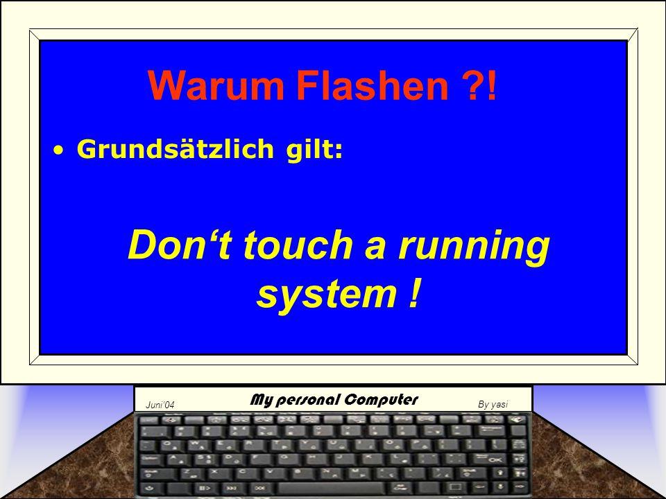 My personal Computer Juni'04 By yasi Peripherie –N–Neuartige Hardware erkennen Einstellungen für erfahrene Anwender –Z–Zb.