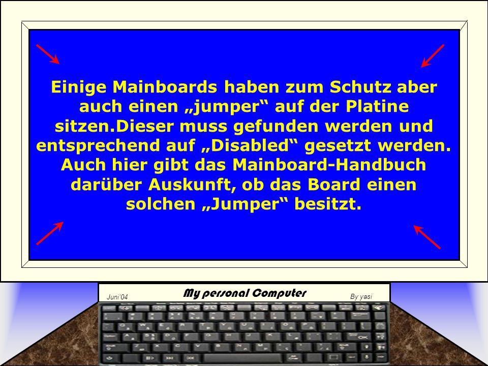 My personal Computer Juni'04 By yasi Alle Einstellungen Notieren .