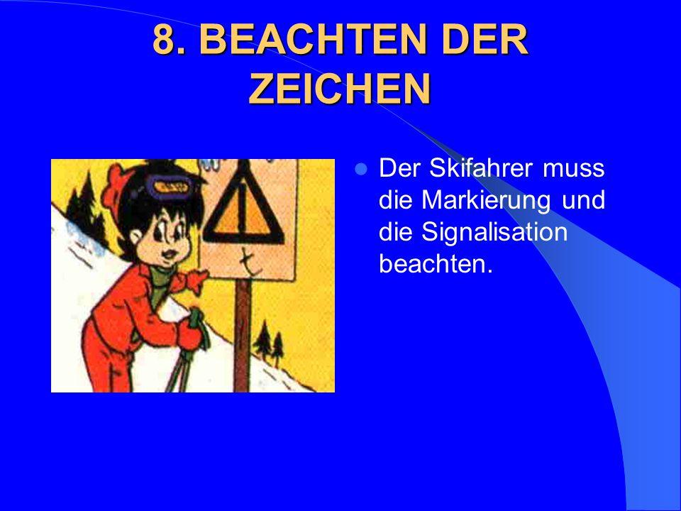 9. HILFELEISTUNG Bei Unfällen ist jeder zur Hilfeleistung verpflichtet.
