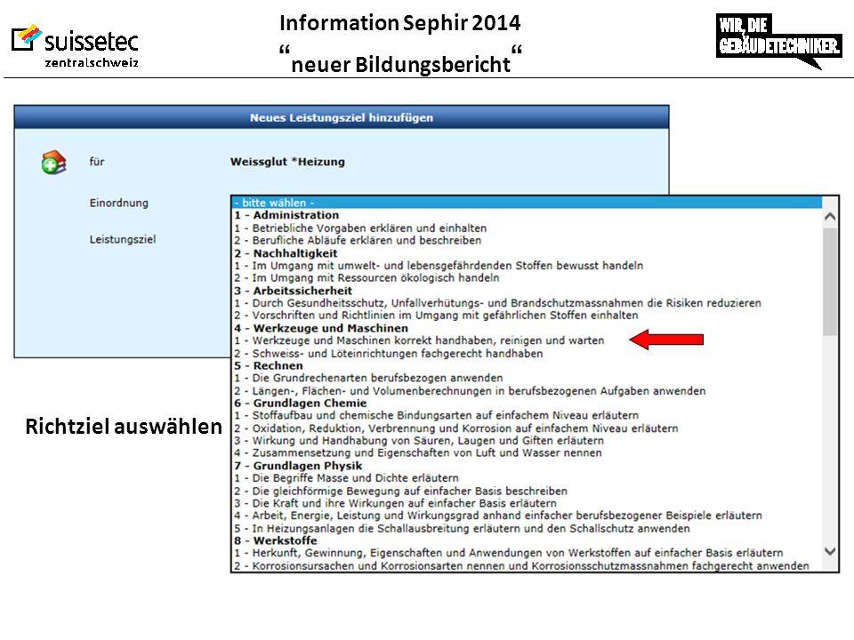 """Information Sephir 2014 """" neuer Bildungsbericht """" Richtziel auswählen"""