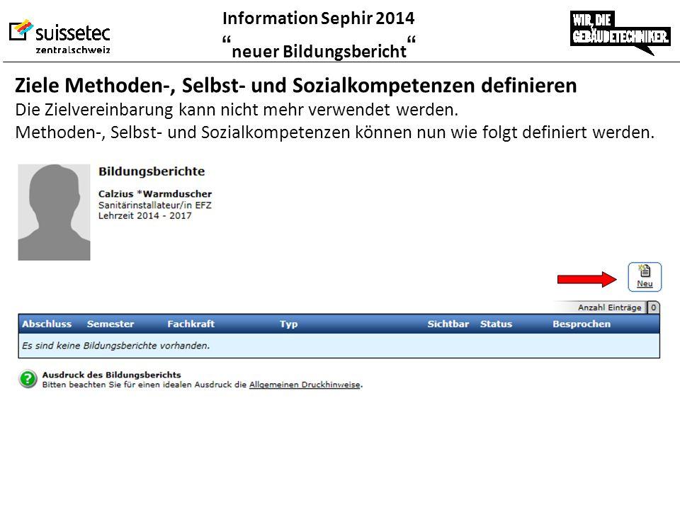 """Information Sephir 2014 """" neuer Bildungsbericht """" Ziele Methoden-, Selbst- und Sozialkompetenzen definieren Die Zielvereinbarung kann nicht mehr verwe"""