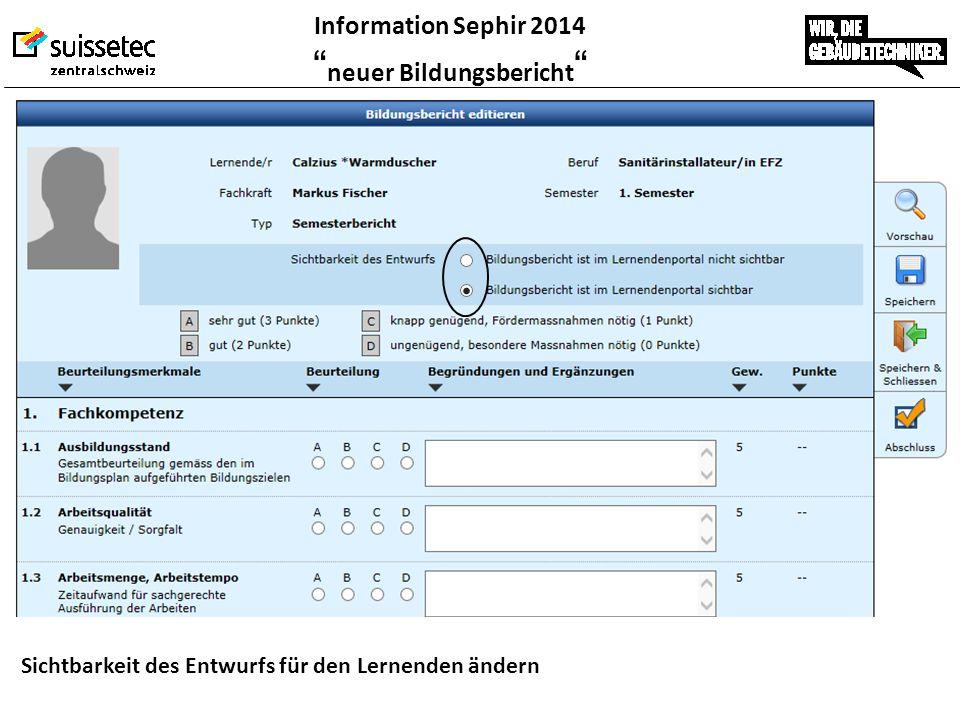 """Information Sephir 2014 """" neuer Bildungsbericht """" Sichtbarkeit des Entwurfs für den Lernenden ändern"""