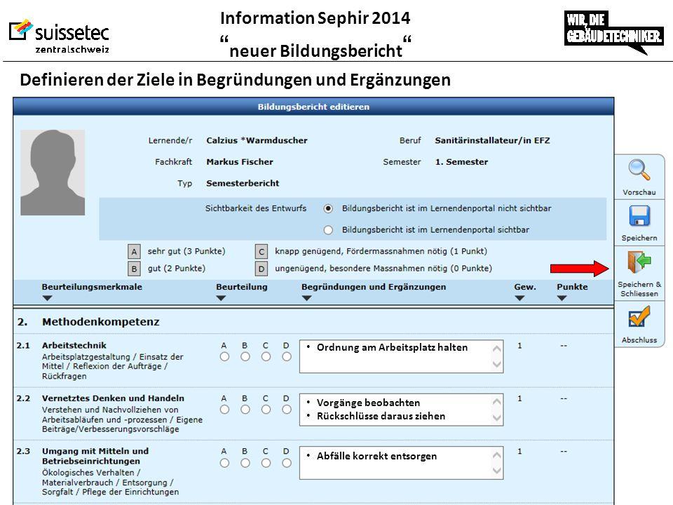 """Information Sephir 2014 """" neuer Bildungsbericht """" Definieren der Ziele in Begründungen und Ergänzungen Ordnung am Arbeitsplatz halten Vorgänge beobach"""