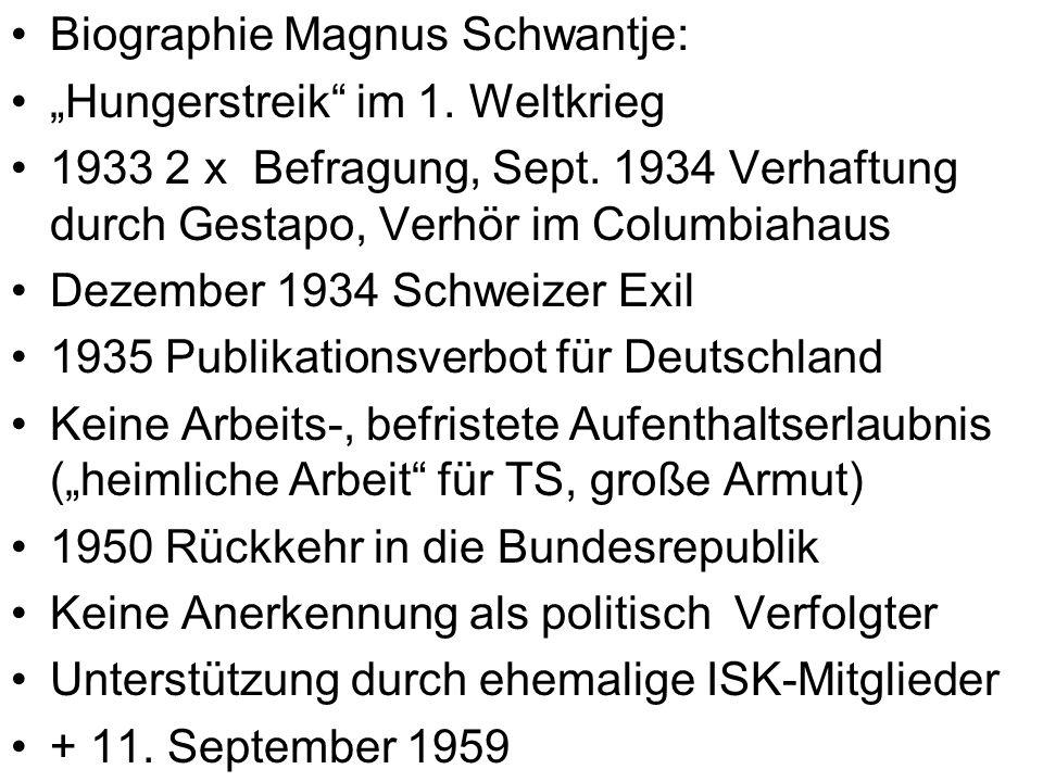 """Biographie Magnus Schwantje: """"Hungerstreik im 1.Weltkrieg 1933 2 x Befragung, Sept."""