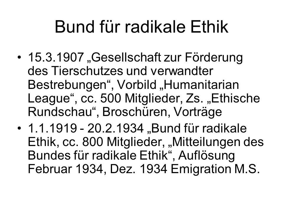 """Bund für radikale Ethik 15.3.1907 """"Gesellschaft zur Förderung des Tierschutzes und verwandter Bestrebungen , Vorbild """"Humanitarian League , cc."""
