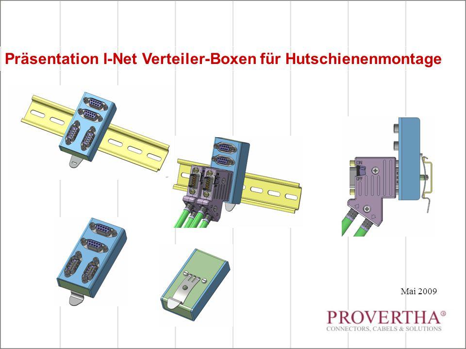 Präsentation I-Net Verteiler-Boxen für Hutschienenmontage Mai 2009