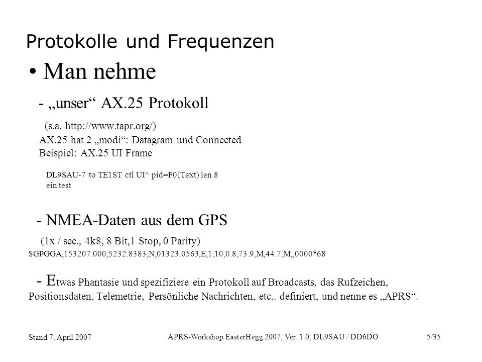 APRS-Workshop EasterHegg 2007, Ver.1.0, DL9SAU / DD6DO26/35 Stand 7.