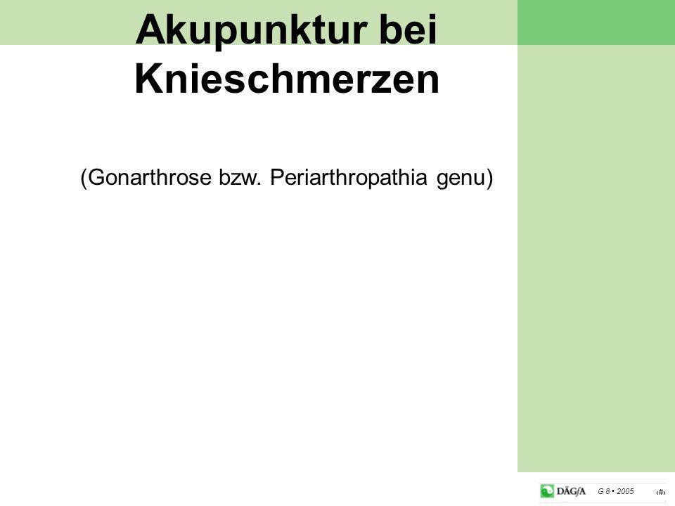 15 G 8 2005 Akupunktur bei Knieschmerzen (Gonarthrose bzw. Periarthropathia genu)