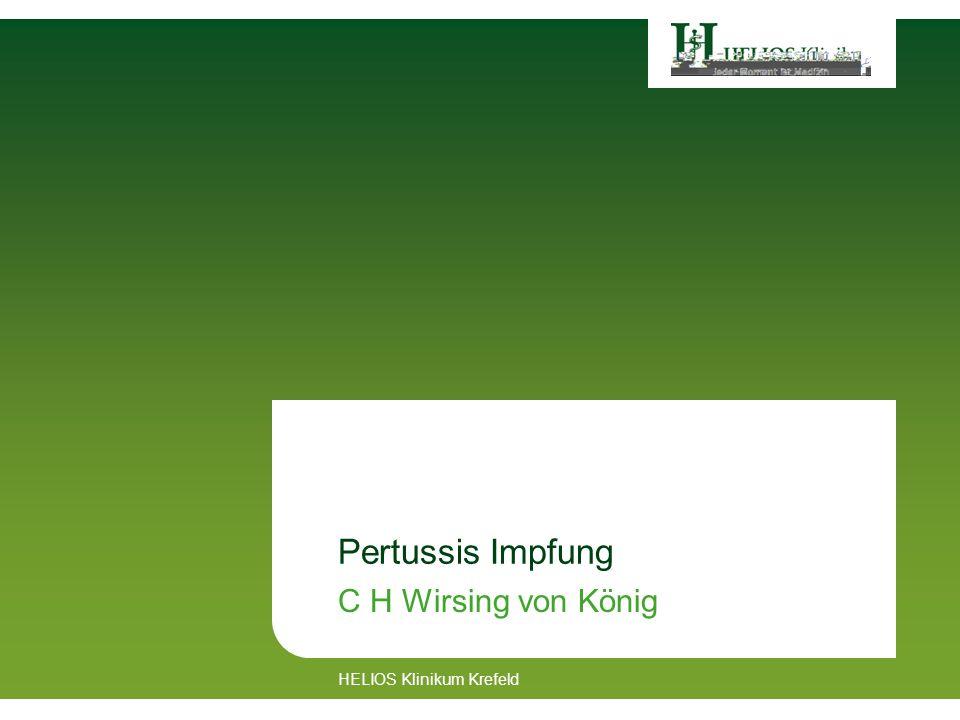 Pertussis Impfung C H Wirsing von König HELIOS Klinikum Krefeld
