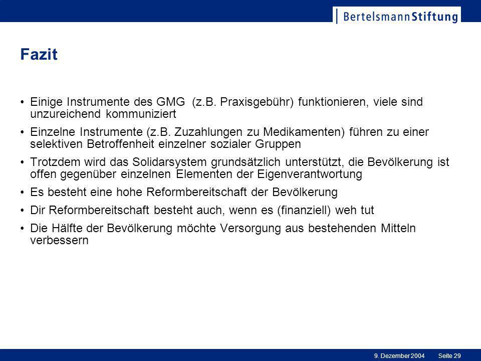 9.Dezember 2004Seite 29 Fazit Einige Instrumente des GMG (z.B.