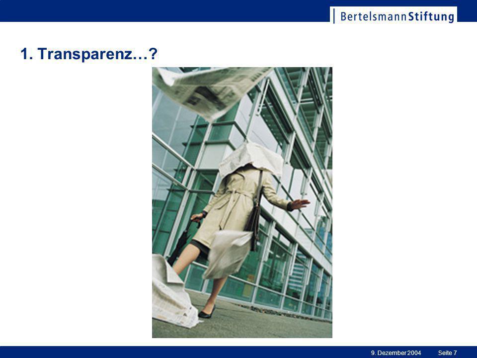9. Dezember 2004Seite 7 1. Transparenz…?