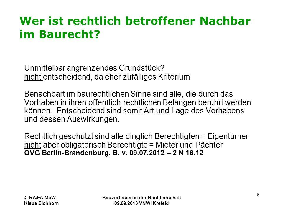 © RA/FA MuW Klaus Eichhorn Bauvorhaben in der Nachbarschaft 09.09.2013 VNWI Krefeld 17 Übersicht schalltechnischer Grenz-, Richt- und Orientierungswerte (DIN 18.005 Bauleitplanung allgemein) BaugebietBauNVOTagsüber (6.00-22.00)Nachts (22.00 – 6.00) Kleinsiedlung§ 25545(Verkehr)/ 40 (Gewerbe) Reines Wohngebiet § 35040/35 Allgemeines Wohngebiet § 45545/40 Besonderes Wohngebiet § 4a6045/40 Dorfgebiet§ 56050/45 Mischgebiet§ 66050/45 Kerngebiet§ 76555/50 Gewerbegebiet§ 86555/50 Industriegebiet§ 9keine AngabeKeine Angabe Sondergebiet§ 1045 bis 6535-65