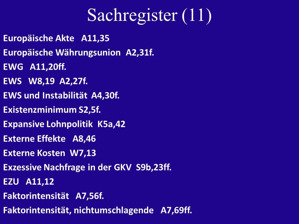 Sachregister (11) Europäische Akte A11,35 Europäische Währungsunion A2,31f.