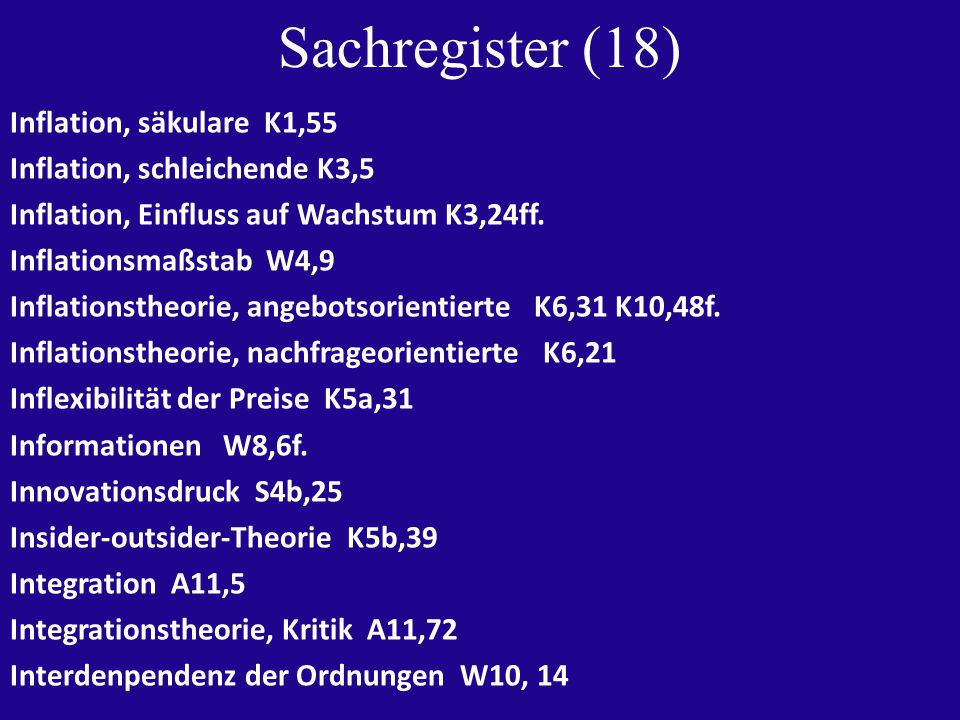 Sachregister (18) Inflation, säkulare K1,55 Inflation, schleichende K3,5 Inflation, Einfluss auf Wachstum K3,24ff.