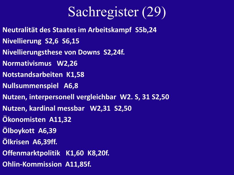 Sachregister (29) Neutralität des Staates im Arbeitskampf S5b,24 Nivellierung S2,6 S6,15 Nivellierungsthese von Downs S2,24f.