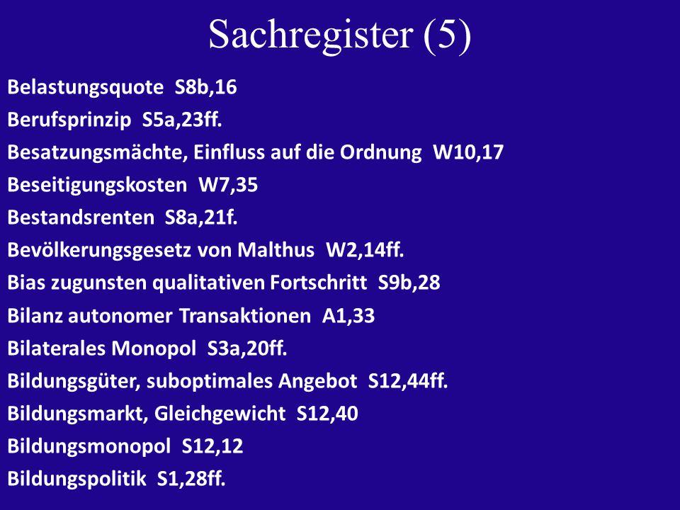 Sachregister (5) Belastungsquote S8b,16 Berufsprinzip S5a,23ff.