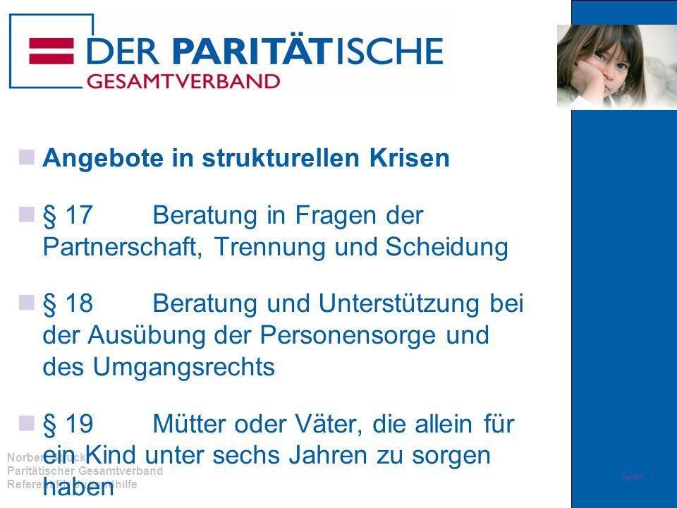 Norbert Struck Paritätischer Gesamtverband Referent für Jugendhilfe Angebote in strukturellen Krisen § 17 Beratung in Fragen der Partnerschaft, Trennu