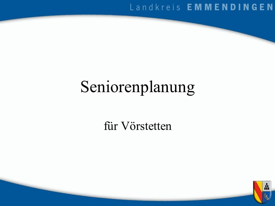 Seniorenplanung für Vörstetten