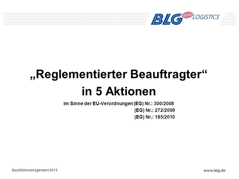 """Reglementierter Beauftragter in 5 Aktionen """"Reglementierter Beauftragter"""" in 5 Aktionen im Sinne der EU-Verordnungen (EG) Nr.: 300/2008 (EG) Nr.: 272/"""
