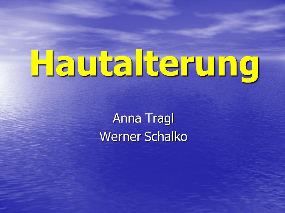 Hautalterung Anna Tragl Werner Schalko