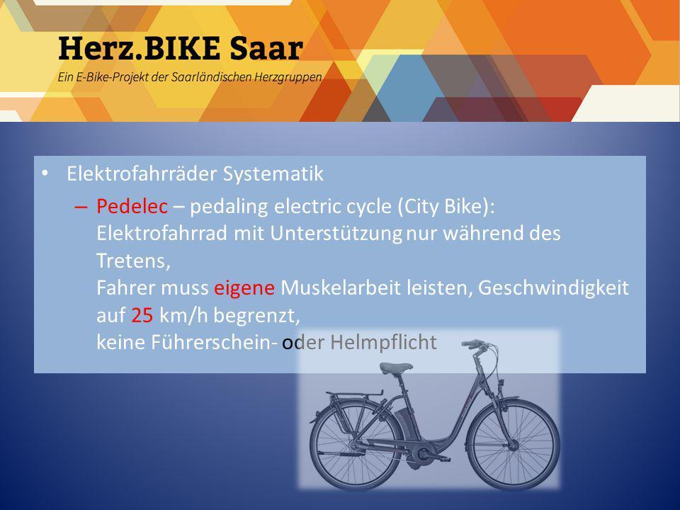 Herz.BIKE Saar Elektrofahrräder Systematik – Pedelec – pedaling electric cycle (City Bike): Elektrofahrrad mit Unterstützung nur während des Tretens,
