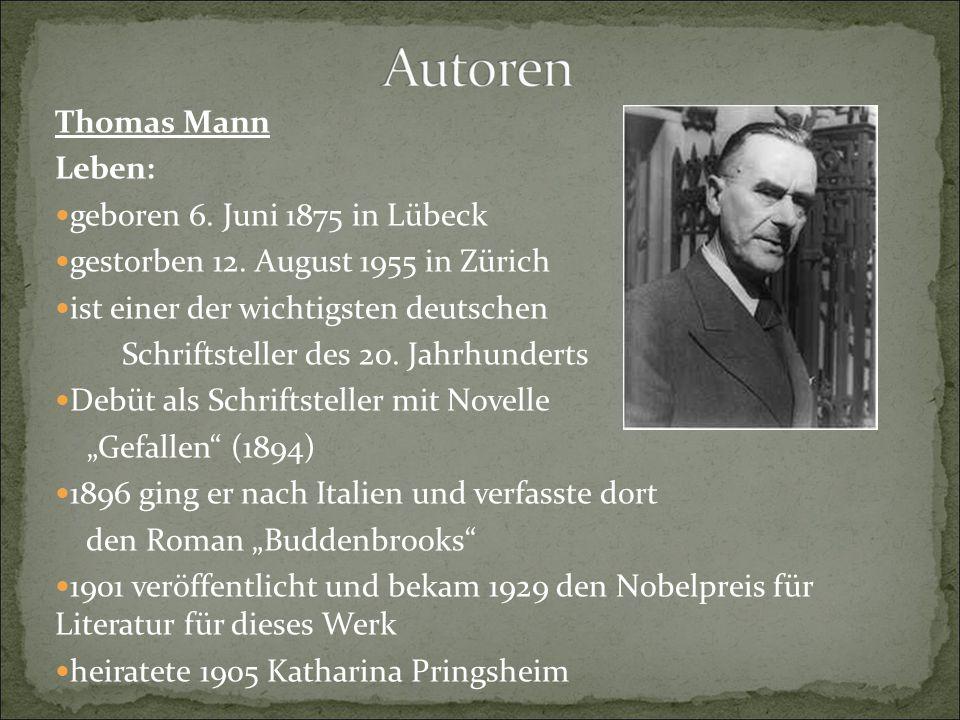 Thomas Mann Leben: geboren 6. Juni 1875 in Lübeck gestorben 12. August 1955 in Zürich ist einer der wichtigsten deutschen Schriftsteller des 20. Jahrh