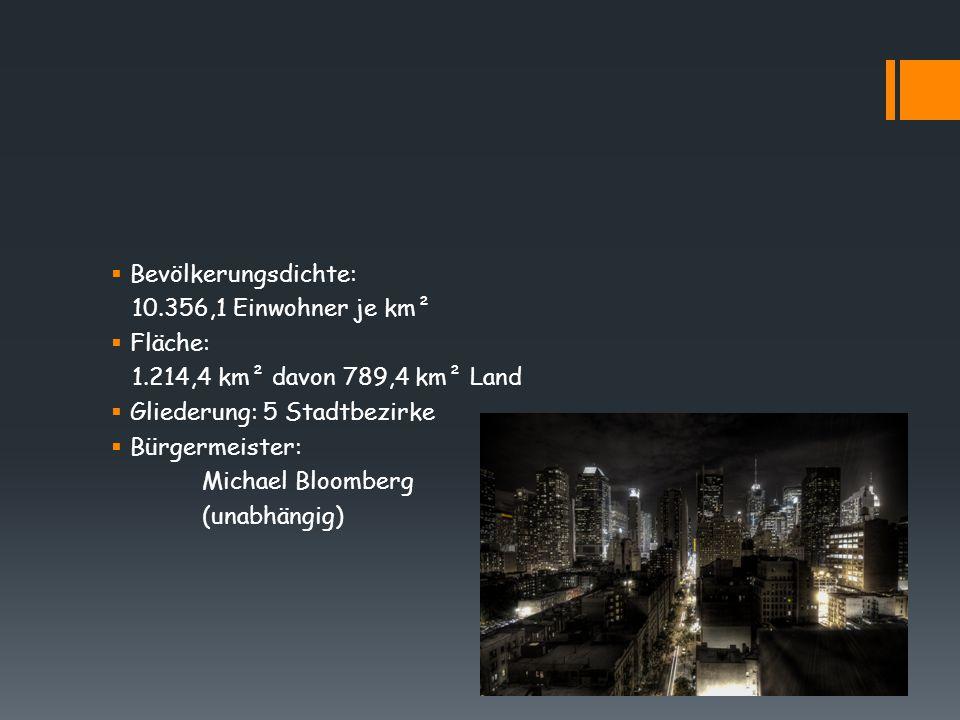  Bevölkerungsdichte: 10.356,1 Einwohner je km²  Fläche: 1.214,4 km² davon 789,4 km² Land  Gliederung: 5 Stadtbezirke  Bürgermeister: Michael Bloom