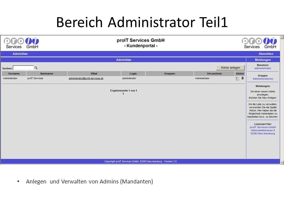Bereich Administrator Teil1 Anlegen und Verwalten von Admins (Mandanten)