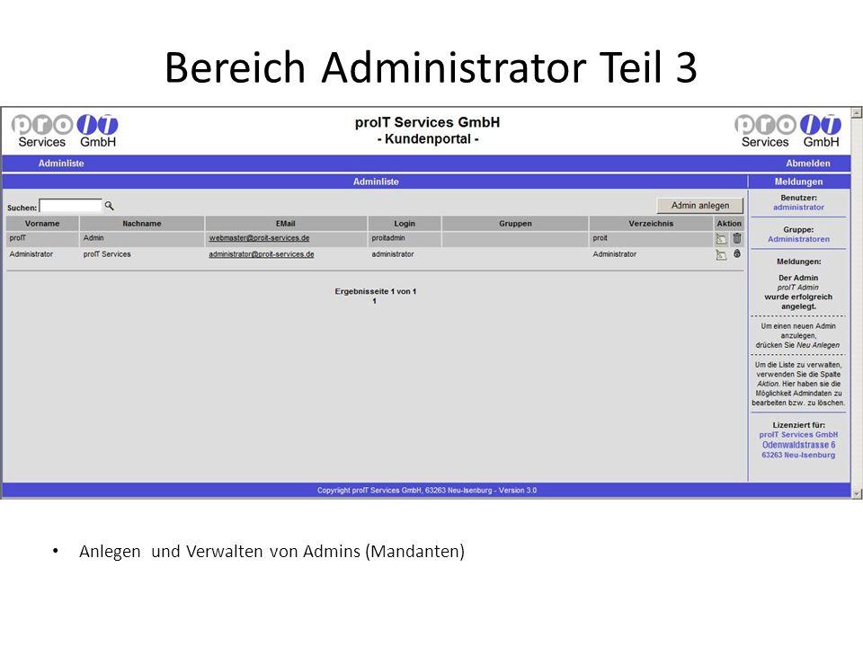 Bereich Administrator Teil 3 Anlegen und Verwalten von Admins (Mandanten)