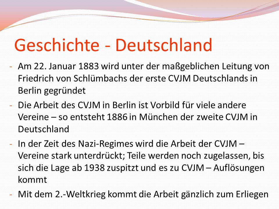 Geschichte - Deutschland - Am 22. Januar 1883 wird unter der maßgeblichen Leitung von Friedrich von Schlümbachs der erste CVJM Deutschlands in Berlin