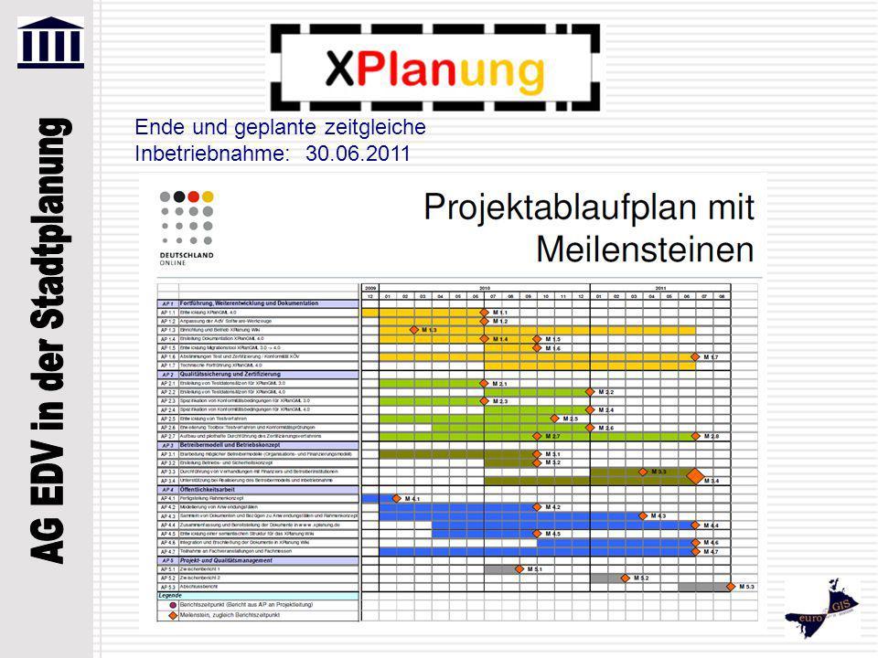 Ende und geplante zeitgleiche Inbetriebnahme: 30.06.2011