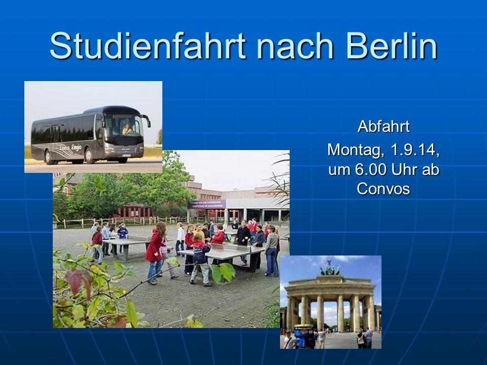 Studienfahrt nach Berlin WIR WÜNSCHEN EINE SCHÖNE FAHRT.