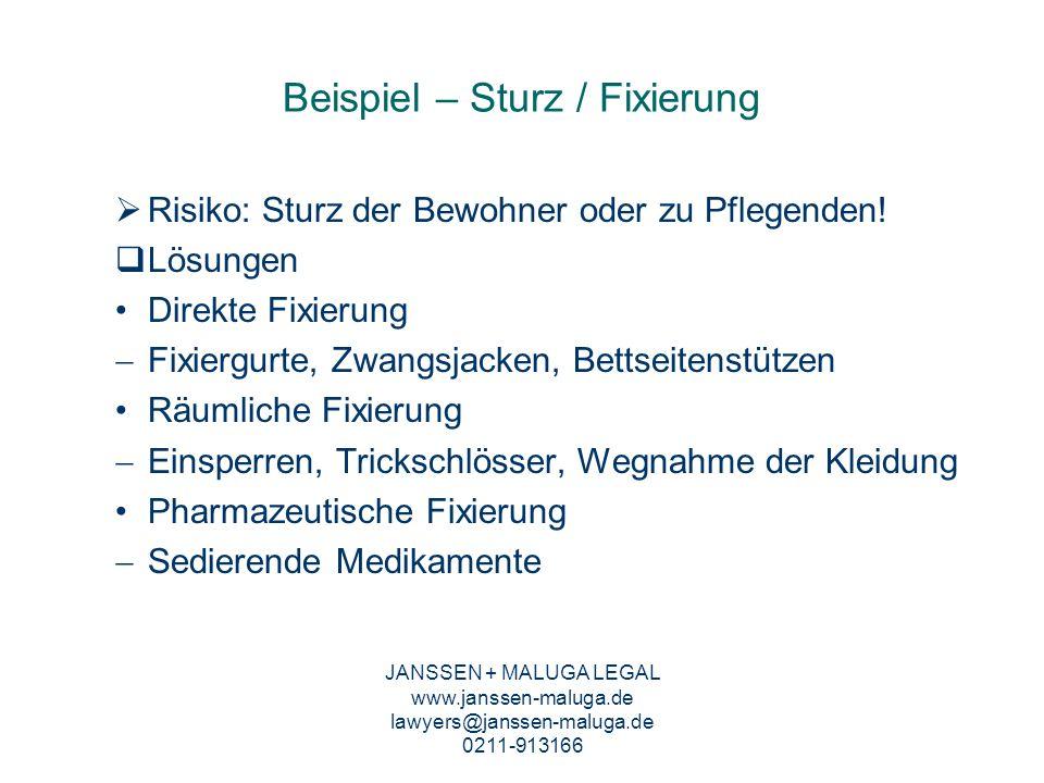 Fixierung und Strafrecht JANSSEN + MALUGA LEGAL www.janssen-maluga.de lawyers@janssen-maluga.de 0211-913166