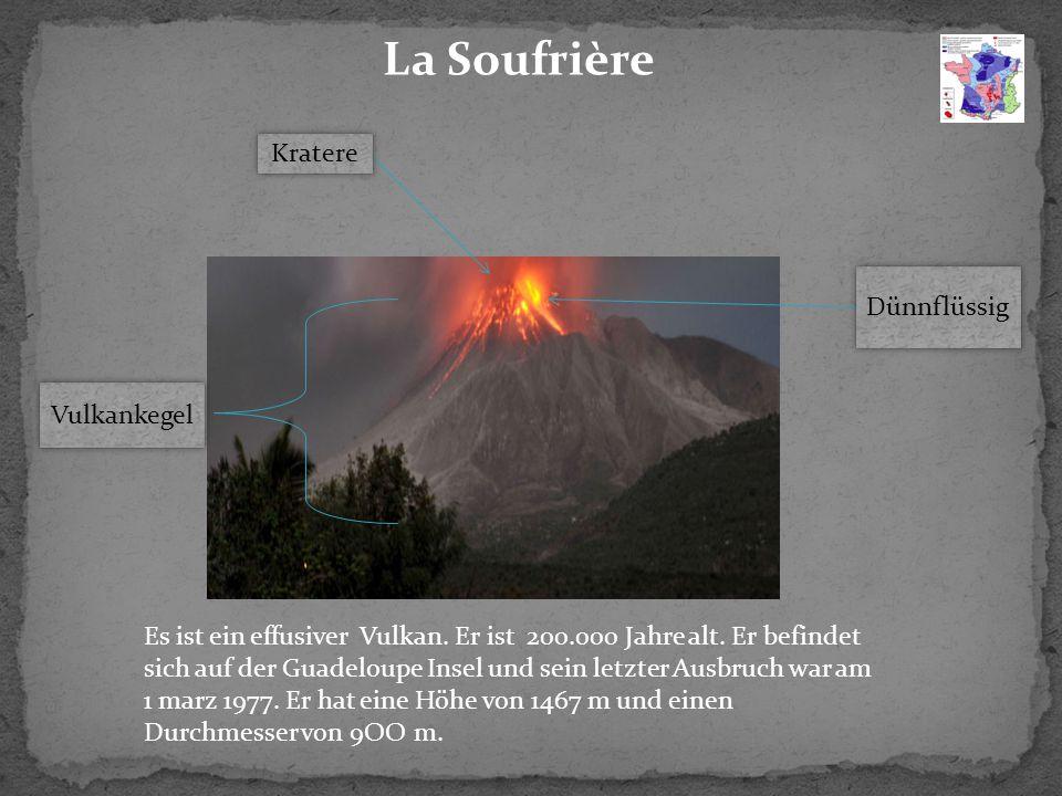 Dünnflüssig Vulkankegel Kratere Es ist ein effusiver Vulkan.