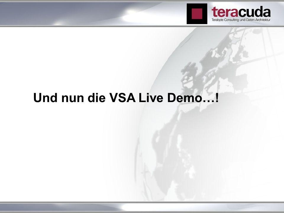 Und nun die VSA Live Demo…!
