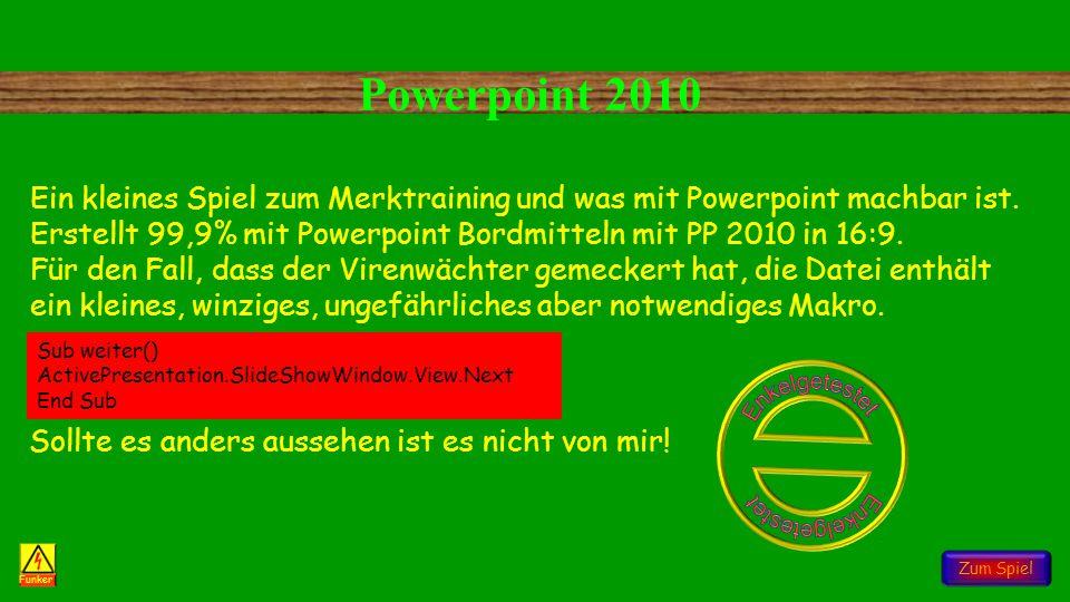 Powerpoint 2010 Kinderspiel 13 Zum Spiel Funker Ein kleines Spiel zum Merktraining und was mit Powerpoint machbar ist.
