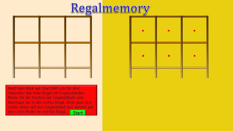 Nach dem Klick auf Start füllt sich für drei Sekunden das linke Regal mit Gegenständen.