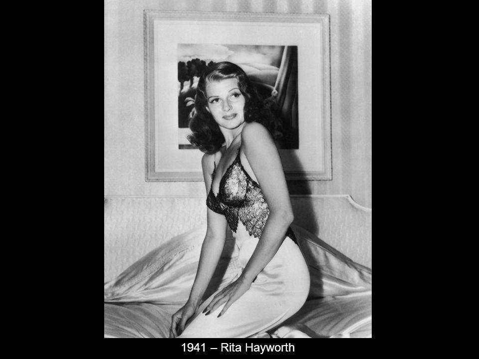 1941 – Rita Hayworth