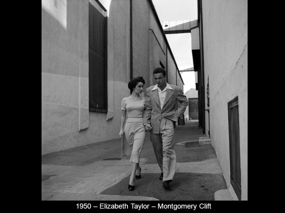 1950 – Elizabeth Taylor – Montgomery Clift