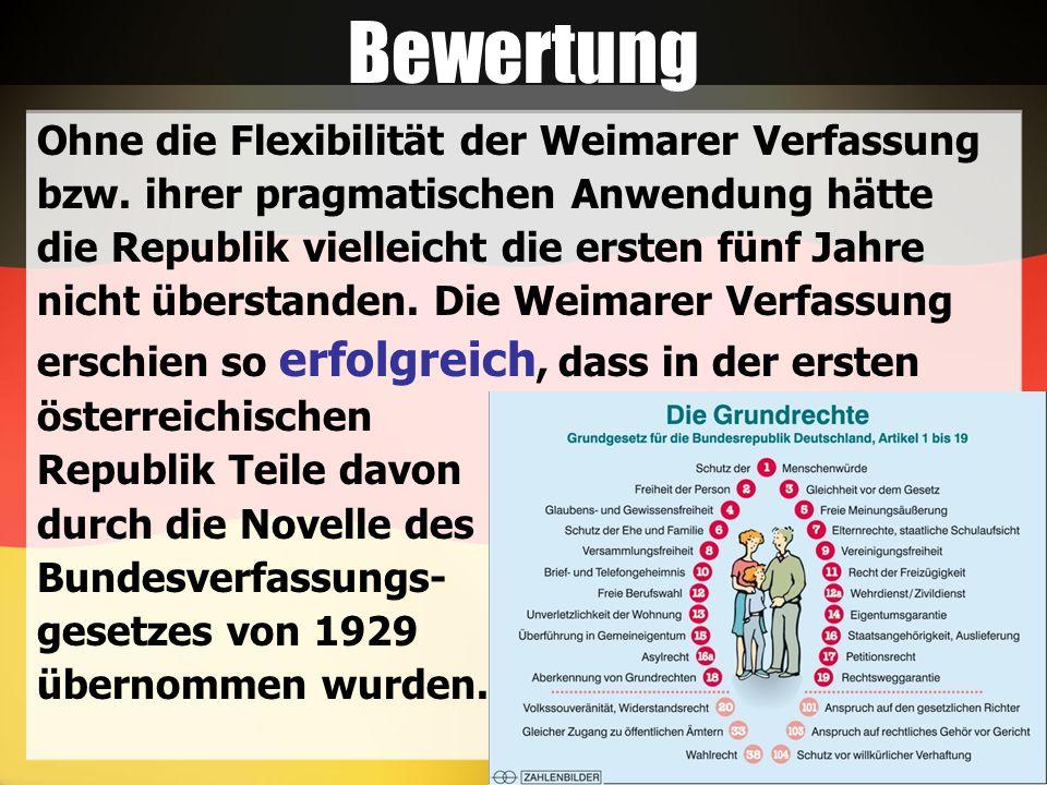 Bewertung Ohne die Flexibilität der Weimarer Verfassung bzw.