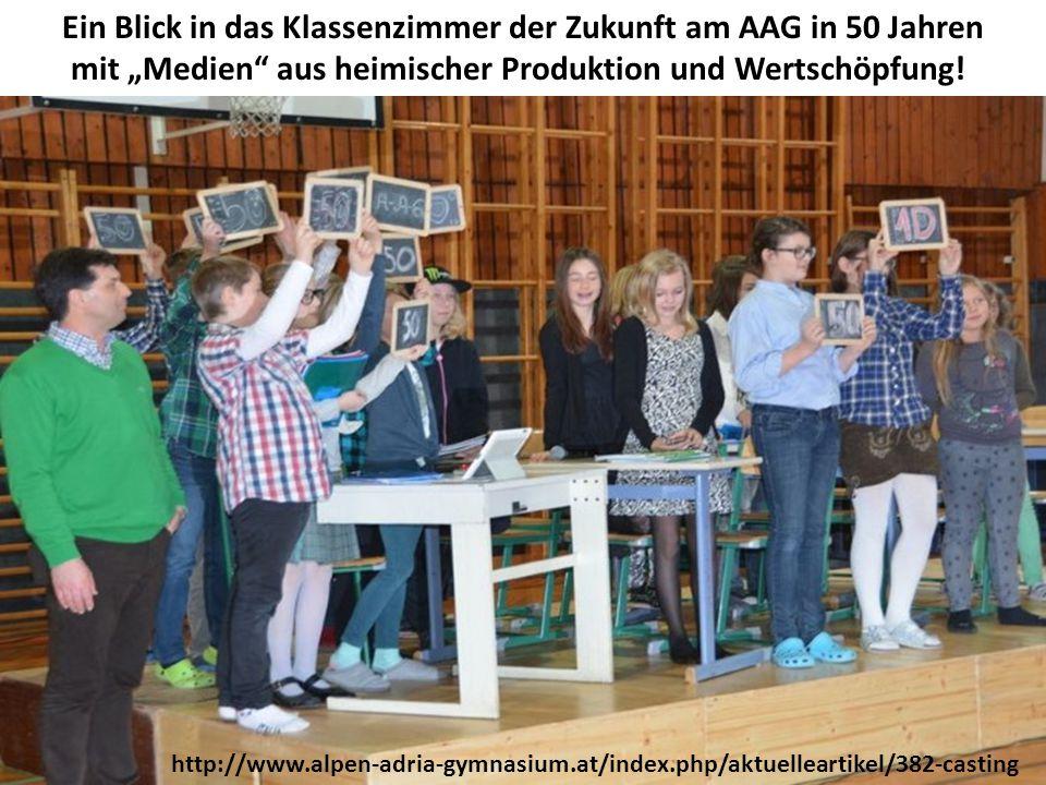 """Ein Blick in das Klassenzimmer der Zukunft am AAG in 50 Jahren mit """"Medien"""" aus heimischer Produktion und Wertschöpfung! http://www.alpen-adria-gymnas"""