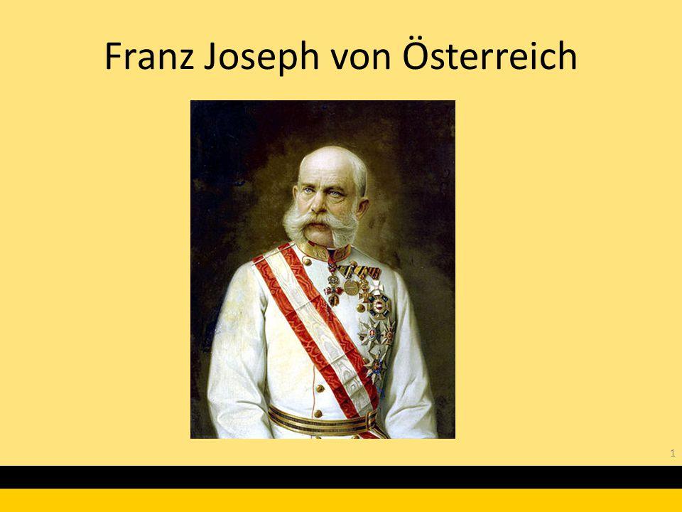 Franz Joseph von Österreich 1
