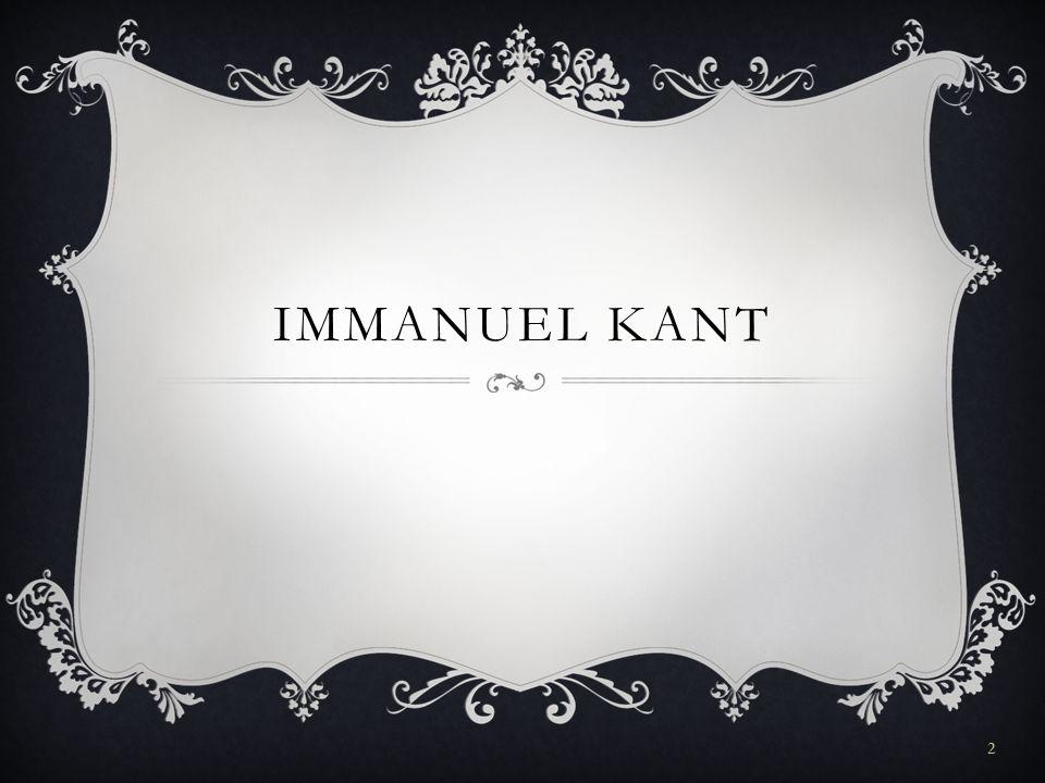 GLIEDERUNG  Allgemeines  Die Aufklärung  Kants Leben  Kants Tagesablauf  Kants Werke  Die 4 Grundfragen  Der Kategorische Imperativ  Quellen 3