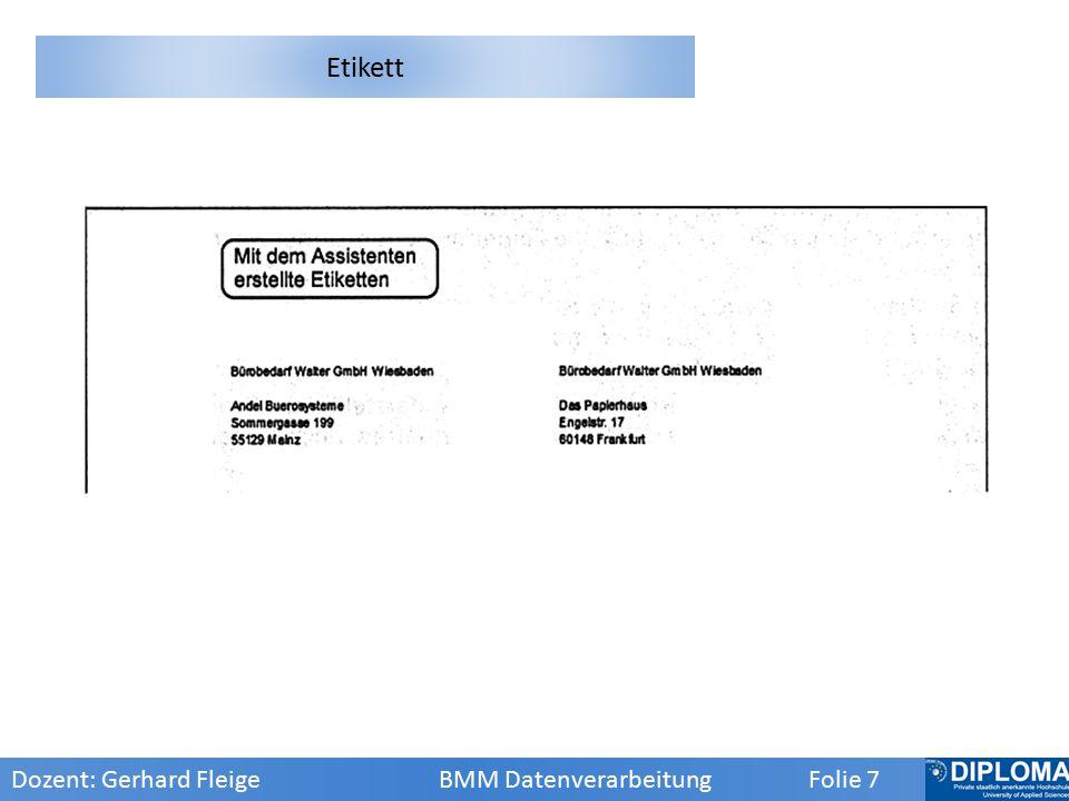 Dozent: Gerhard Fleige BMM Datenverarbeitung Folie 8 Tabellen-Details