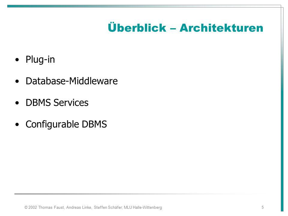© 2002 Thomas Faust, Andreas Linke, Steffen Schäfer; MLU Halle-Wittenberg46 Integration Datenobjekte (1) Audiodaten Videodaten Bilder Texte Daten sind unstrukturiert bzw.